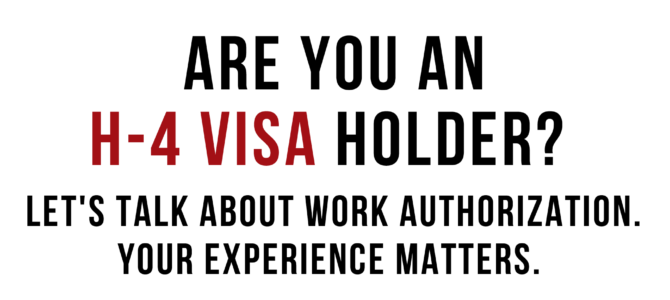Protecting Work Authorization for H-4 Visa Holders